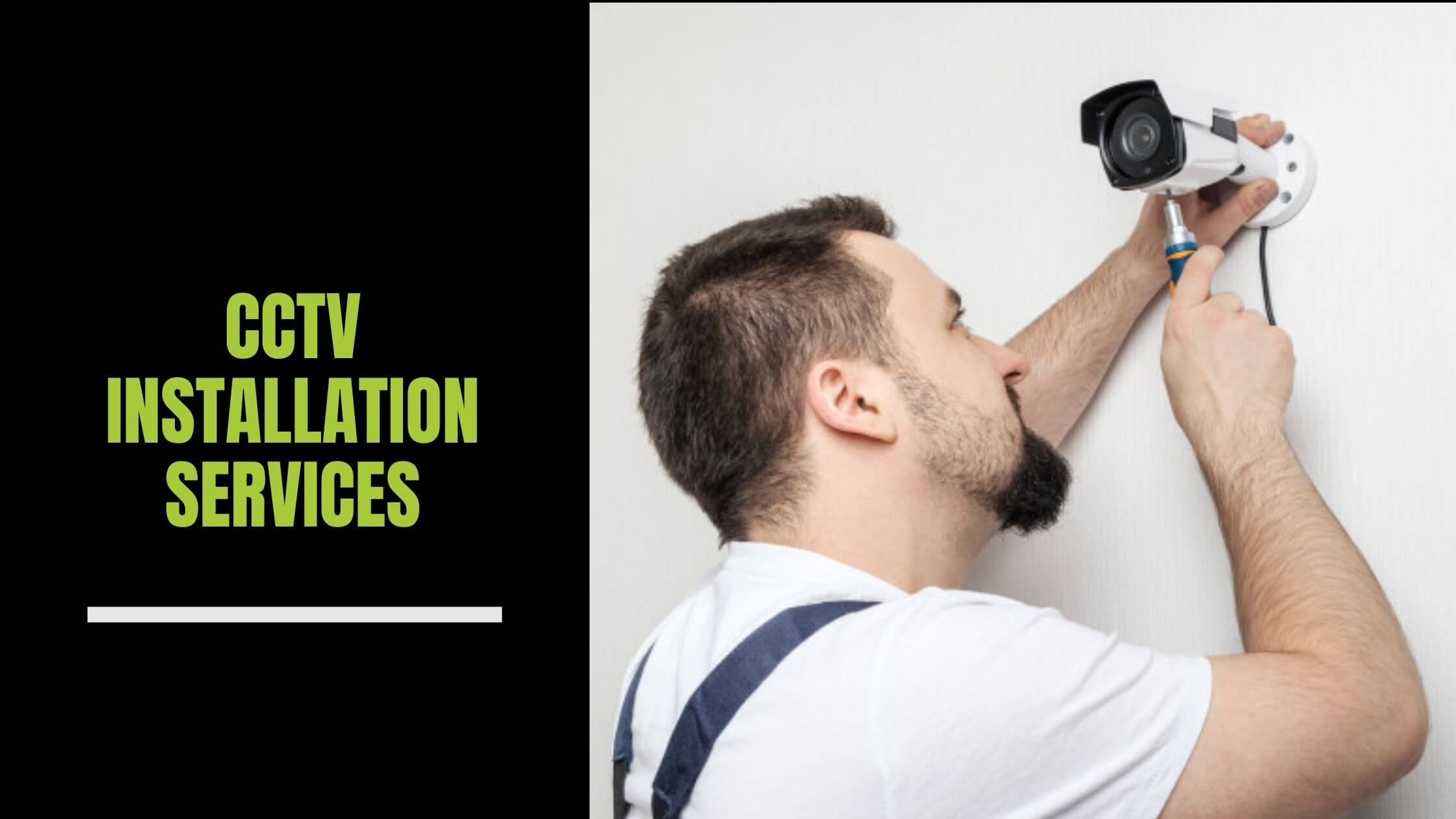 Things To Know About CCTV Installation Services