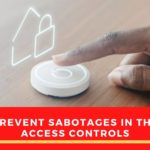 How Can Sabotage In Access Control Be Prevented?