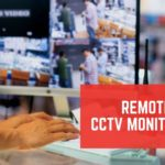 How Do the Remote CCTV Monitoring Prove Helpful To The Elderly?
