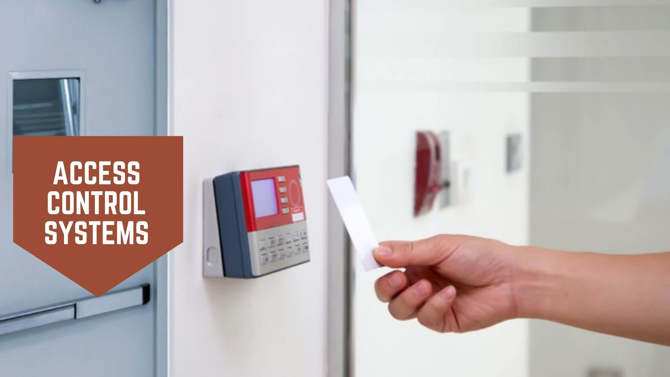 You are currently viewing What Must the Business Owners Do Before They Select An Access Control System Solution?